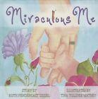 Miraculous Me by Ruth Pendergast Sissel (Hardback, 2014)