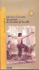 Aventuras de un Niño de la Calle by Julia Mercedes Castilla (2011, Paperback)