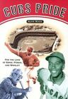 Cubs Pride: For the Love of Ernie, Fergie & Wrigley by Alan Ross (Paperback / softback, 2004)