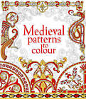 Medieval Patterns to Colour by Struan Reid (Paperback, 2016)