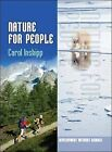 Nature for People by Carol Inskipp (Hardback, 2009)