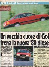 SP55 Clipping-Ritaglio 1987 Test Audi 80 Diesel Un vecchio cuore di Golf..