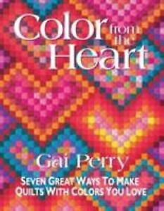 Color-from-the-Heart-Seven-Great-Ways-to-Make-Quilts-with-Colors-You-ExLibrary