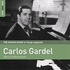 The Rough Guide to Tango Legends: Carlos Gardel [5/25] by Carlos Gardel (CD, May-2015, World Music Network)