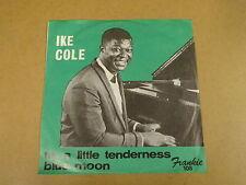 45T SINGLE FRANKIE RECORDS / IKE COLE - TRY A LITTLE TENDERNESS / BLUE MOON