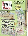Brevity (Remix): A Treasury of Comics by Guy & Rodd (Mixed media product, 2008)
