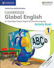 Cambridge Global English Stage 1 Activity Book by Caroline Linse, Elly Schottman (Paperback, 2014)