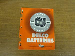 1953 DELCO BATTERIES SILVER ANNIVERSARY CATALOG GM TRUCK CAR TRACTOR