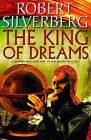 The King of Dreams: A Novel in the Majipoor Cycle by Robert Silverberg (Paperback, 2001)