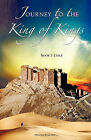 Journey to the King of Kings by Dennis Redline (Paperback / softback, 2009)