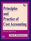 Principles and Practice of Cost Accounting by Ashish K. Battacharya (Hardback, 2005)