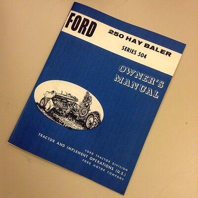 ford  hay baler series  owners operators manual