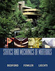 Statics and Mechanics of Materials by Kenneth M. Liechti, Anthony M. Bedford, Wallace L. Fowler (Hardback, 2002)
