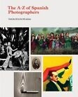 The A-Z of Spanish Photographers by La Fabrica (Hardback, 2014)