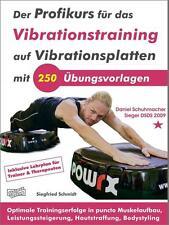 Der Profikurs für das Vibrationstraining auf Vibrationsplatten mit 250 Übungen