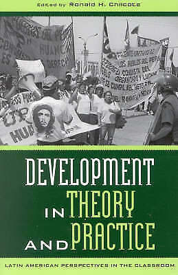 Development in Theory and Practice: Latin American Perspectives (Latin American