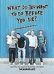 What Do You Want to Do Before You Die? by Buried Life Staff (2012, Paperback)