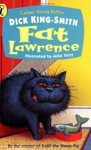 1 of 1 - Fat Lawrence (Colour Young Puffin),Dick King-Smith, Mike Terry
