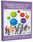Kartenlegen ausführlich erklärt - Familienaufstellungen und Themen-Aufstellungen von Angelina Schulze (2014, Kunststoffeinband)