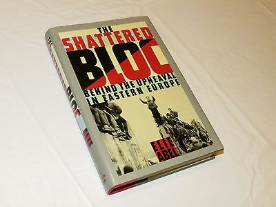 The Shattered Bloc Behind the Upheaval in Eastern Europe Elie Abel book hardcove