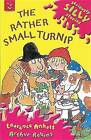 The Rather Small Turnip by Laurence Anholt (Paperback, 2002)