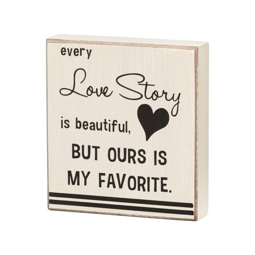 Collins Box Sign ~ Every Love Story is Beautiful ~ Romantic Sign ~ Free shipping