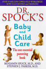 Dr Spock's Baby and Child Care: The One Essential Parenting Book by Stephen J. Parker, Dr. Benjamin Spock (Paperback, 1999)