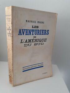 Maurice Macre I Inertito Di L'Amerique Del Sud B.Grasset 1935 Parigi