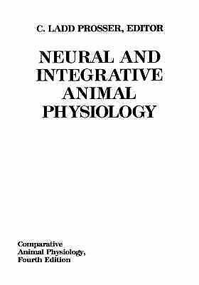 Neural and Integrative Animal Physiology (Comparative Animal Physiology) by Pro