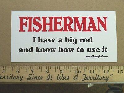 Fisherman Big Rod  Funny Fishing Bumper Sticker Decal