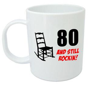 Image Is Loading 80 Still Rockin Mug 80th Birthday Gifts For