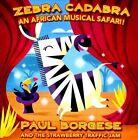 Zebra Cadabra * by Paul Borgese & the Strawberry Traffic Jam (CD, 2012, Strawberry Traffic Jam)