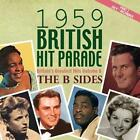 The 1959 British Hit Parade The B Sides Part 2 von Various Artists (2014)