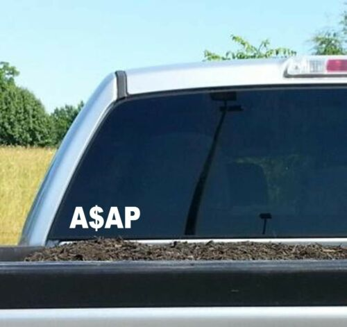 ASAP CASH FUNNY COLLEGE QUOTE DECAL STICKER CAR TRUCK SUV VAN LAPTOP WALL SALT