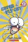 Super Fly Guy by Tedd Arnold (Paperback / softback, 2008)