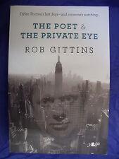 THE POET & THE PRIVATE EYE Rob Gittins Dylan Thomas fiction