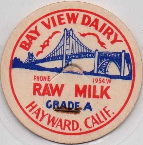 PHONE 1954 W Milk Bottle Cap Bay View Dairy RAW MILK Hayward California