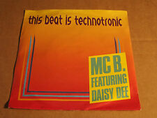 "MC B. FEATURING DAISY DEE - THIS BEAT IS TECHNOTRONIC / MUSQUASH - 7"" (6)"