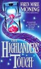 The Highlander's Touch by Karen Marie Moning (Paperback, 2000)