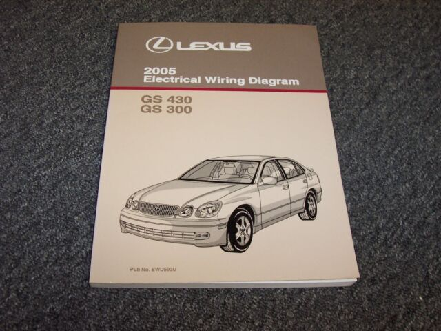 2005 Lexus GS430 & GS300 Sedan Electrical Wiring Diagram ...