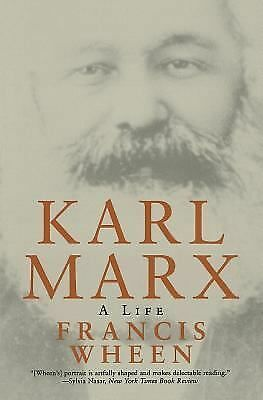 Karl Marx: A Life by Wheen, Francis