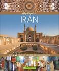 Highlights Iran von Priska Mag. Seisenbacher und Andreas Schörghuber (2016, Gebundene Ausgabe)