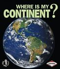 Where Is My Continent? by Robin Nelson (Paperback / softback, 2002)