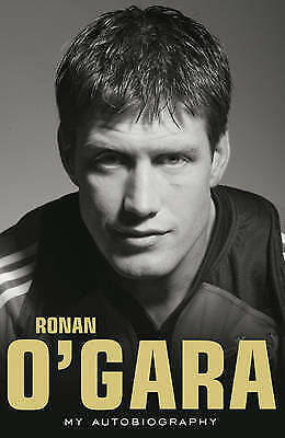 """AS NEW"" O'Gara, Ronan, Ronan O'Gara: My Autobiography Book"
