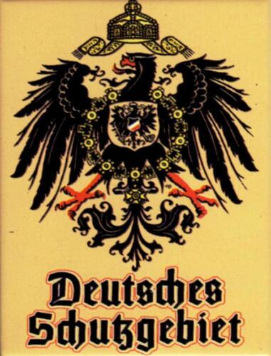 Deutsches Schutzgebiet Kühlschrankmagnet Fridge Magnet 6 x 8 cm *Angebot*