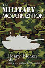 The Military and Modernization by Transaction Publishers (Paperback, 2009)