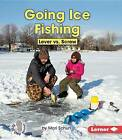 Going Ice Fishing: Lever vs. Screw by Mari C Schuh (Paperback / softback, 2015)