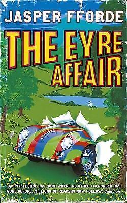 1 of 1 - The Eyre Affair: Thursday Next Book 1, Fforde, Jasper, Very Good Book