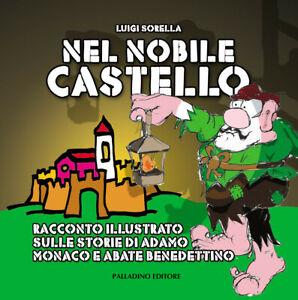 NEL NOBILE CASTELLO di Luigi Sorella (GUGLIONESI)