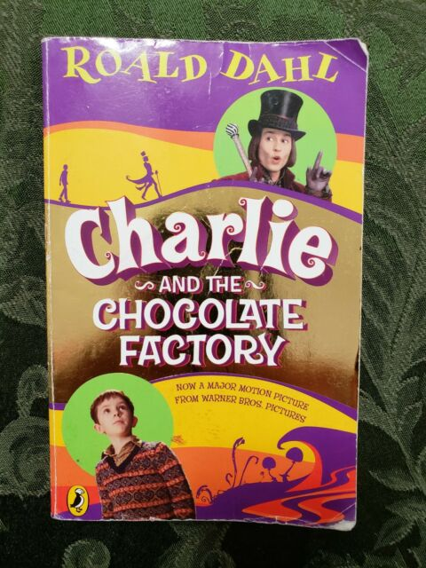 Charlie and the Chocolate Factory by Roald Dahl  Book